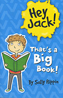 Hey Jack!: That's a Big Book!