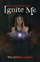 The Juliette Chronicles: Ignite Me