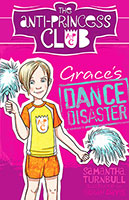 Buy The Anti-Princess Club: #3 Grace's Dance Disaster from BooksDirect