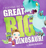 Buy I Wanna Be a Great Big Dinosaur from BooksDirect