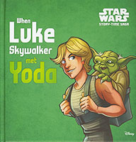 Star Wars Story-Time Saga: When Luke Skywalker Met Yoda