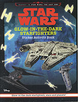 Buy Star Wars: Glow-In-The-Dark Starfighters Sticker Activity Book from Top Tales