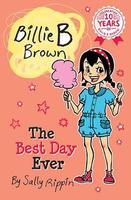 Billie B Brown: #25 The Best Day Ever(497)