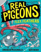 Real Pigeons: #7 Flex Feathers
