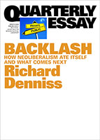 Buy Backlash: How Neoliberalism Ate Itself and What Comes Next: QE70 from Book Warehouse