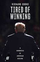 Buy Tired of Winning: A Chronicle of American Decline from BooksDirect