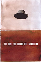 Best 100 Poems of Les Murray, The