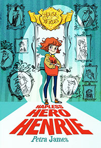 House of Heroes: #1 Hapless Hero Henrie