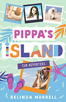 Buy Pippa's Island 2: Cub Reporters from BooksDirect