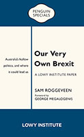 Buy Our Very Own Brexit: Australia's Hollow Politics and Where It Could Lead Us from BooksDirect