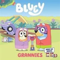 Buy Bluey: Grannies from BooksDirect