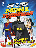 Buy How To Draw: Batman, Superman and other DC Super Heroes and Villains from BooksDirect