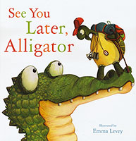 Buy See You Later, Alligator from Top Tales