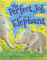 Storytime: Perfect Job for an Elephant