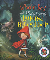Buy Fairytales Gone Wrong: Who's Bad and Who's Good Little Red Riding Hood from Top Tales