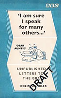 I'm Sure I Speak For Many Others : Unpublished letters to the BBC