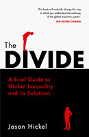 Buy The Divide: A Brief Guide to Global Inequality and its Solutions from Book Warehouse