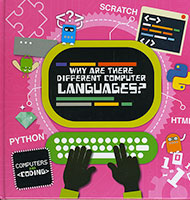 Computers and Coding: Why Are There Different Computer Languages?