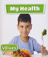 Our Values: My Health