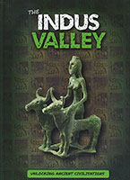 Unlocking Ancient Civilisations: The Indus Valley