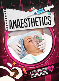 Buy Life-Saving Science: Anaesthetics from BooksDirect