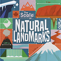The Scale Of...: Natural Landmarks