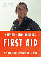 Buy Bear Grylls Survival Skills Handbook: First Aid from BooksDirect