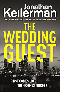 The Wedding Guest: (Alex Delaware 34)