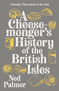 Buy A Cheesemonger's History of The British Isles from BooksDirect