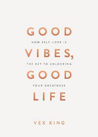 Good Vibes, Good Life (Gift Edition)