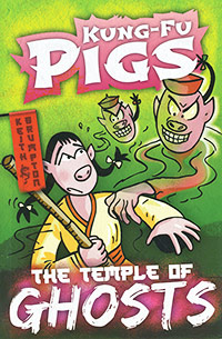 Kung-Fu Pigs: The Temple of Ghosts