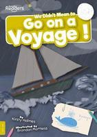 BookLife Readers: Level 9 (Gold) We Didn't Mean to Go on a Voyage!