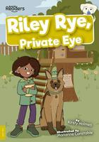 BookLife Readers: Level 9 (Gold) Riley Rye, Private Eye