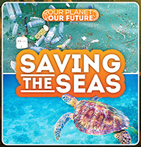 Buy Our Planet Our Future: Saving The Seas from BooksDirect