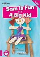 BookLife Readers: Level 1 (Pink) Sam Is Fun and A Big Kid