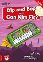 Buy BookLife Readers: Level 2 (Red) Dip and Bop and Can Kim Fit? from BooksDirect
