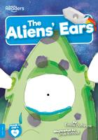 Buy BookLife Readers: Level 4 (Blue) The Aliens' Ears from BooksDirect