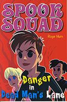 Spook Squad: Danger in Dead Man's Lane