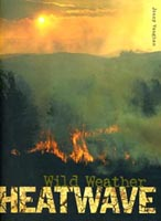 Buy Wild Weather: Heatwave from BooksDirect