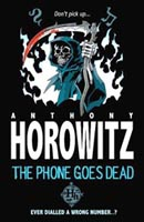 Anthony Horowitz: The Phone Goes Dead (New Edition)