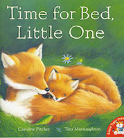 Little Tiger: Time for Bed, Little One