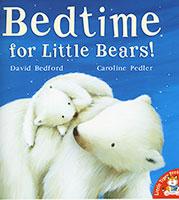 Little Tiger: Bedtime for Little Bears!