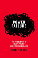 Power Failure: The inside story of climate politics under Rudd and Gillard