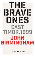 Brave Ones: East Timor, 1999: Short Black 5 The