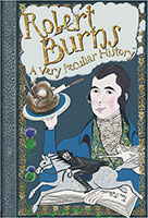 Cherished Library - A Very Peculiar History: Robert Burns