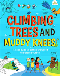 Buy Climbing Trees and Muddy Knees from BooksDirect
