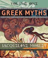 Greek Myths: Greek Volume 1