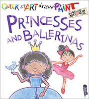 Buy Quick Start Draw Paint: Princesses and Ballerinas from BooksDirect