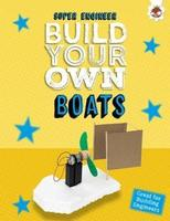 Super Engineer: Build Your Own Boats