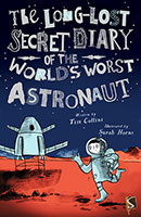 Buy The Long-Lost Secret Diary of the World's Worst: Astronaut from Book Warehouse